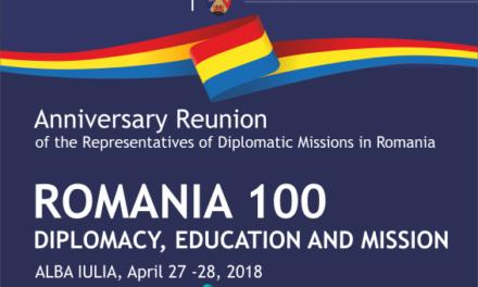 România 100 – Diplomaţie, Educaţie şi Misiune