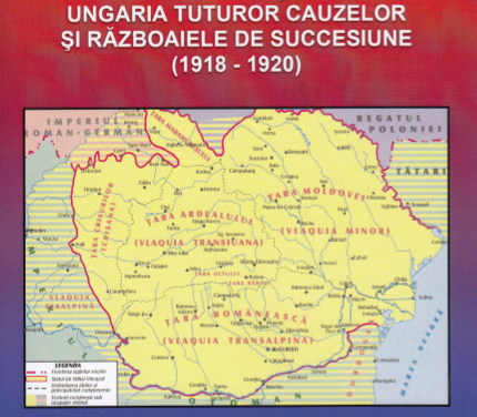 """""""ÎNTRE ALBA-IULIA ŞI TRIANON – UNGARIA TUTUROR CAUZELOR ŞI RĂZBOAIELE DE SUCCESIUNE (1918 – 1920)"""""""