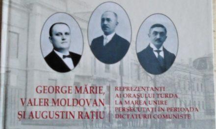 """Lansare publică a cărții: """"George Mărie, Valer Moldovan și Augustin Rațiu, reprezentanți ai orașului Turda la Marea Unire persecutați în perioada dictaturii comuniste"""""""
